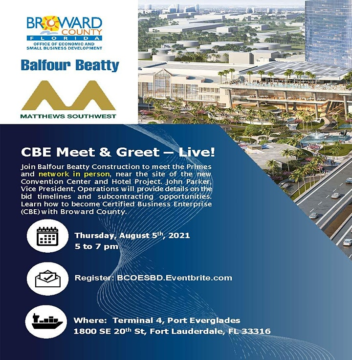 Broward County Convention Center and Hotel Project CBE Meet & Greet - LIVE! image