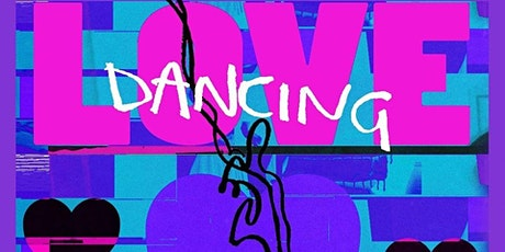 Love Dancing - Bank Holiday special tickets