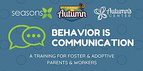 Behavior is Communication | Foster & Adoptive Summit tickets