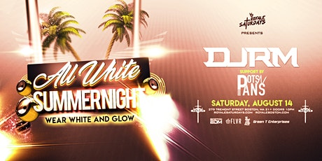 All White Summer Night   Royale Saturdays   8.14.21   10:00 PM   21+ tickets