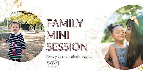 Family Mini Sessions at Bayou tickets