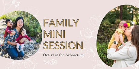 Family Mini Sessions at The Arboretum tickets