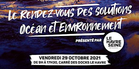 Le rendez-vous des solutions océan et environnement billets