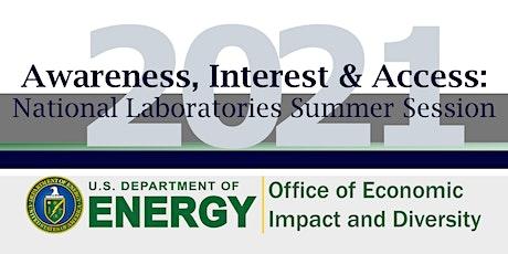 Awareness, Interest & Access: Featuring Oak Ridge National Lab tickets