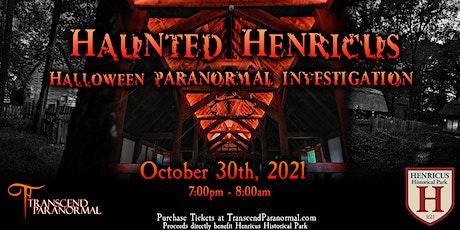 Haunted Henricus: Halloween Paranormal Investigation tickets