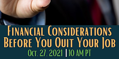 Financial Considerations Before You Quit - Smart With Your Money LIVE tickets