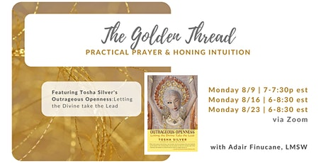 The Golden Thread: practical prayer & honing intuition tickets
