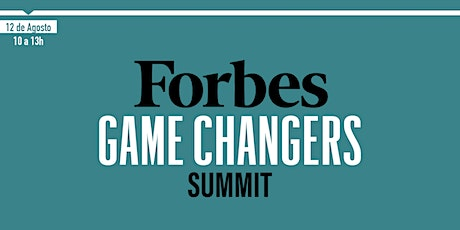 FORBES GAME CHANGERS SUMMIT tickets
