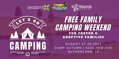 Foster and Adoptive Family Camping Weekend | Camp Autumn tickets