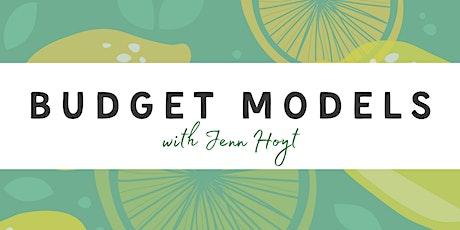 Budget Models with Jenn Hoyt tickets