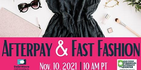 Afterpay & Fast Fashion - Smart With Your Money LIVE biglietti