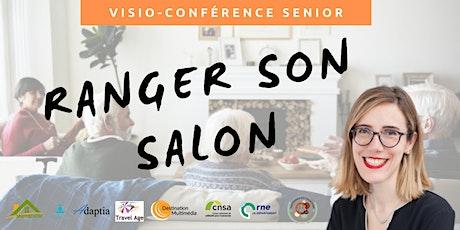 Visio-conférence senior  GRATUITE - Comment ranger son salon ? billets