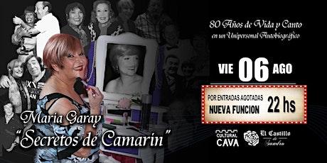 SECRETOS DE CAMARÍN - MARÍA GARAY EN EL CASTILLO DE SANDRO 2º FUNCION entradas