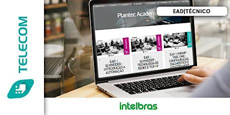 EAD|INTELBRAS - WIDE CLOUD: OPORTUNIDADE PARA MERCADO DE CFTV IP ingressos