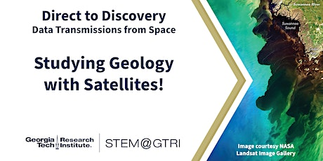 D2D Data Transmissions from Space - Studying Geology with Satellites! tickets