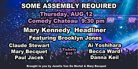 Some Assembly Required at the Comedy Chateau tickets