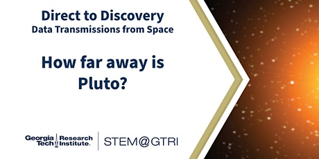 Direct to Discovery Data Transmissions from Space - How far away is Pluto? bilhetes