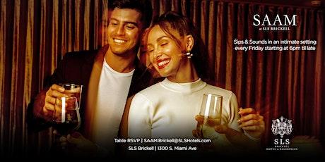 Fridays at Saam Lounge in SLS Brickell tickets