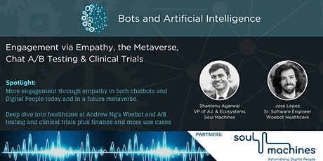 Engagement via Empathy, the Metaverse, Chat A/B Testing & Clinical Trials tickets