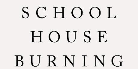 Schoolhouse Burning Book Chat w/ author Derek W. Black tickets