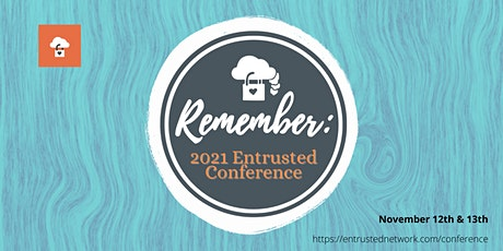 Entrusted Conference tickets