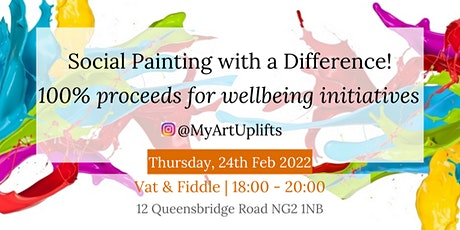 Year 2022 Nottingham Social Painting with a Difference! For Everyday Locals tickets