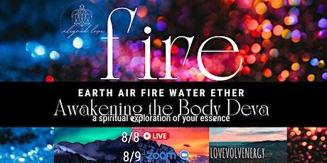 FIRE ELEMENT: Awakening the Body Deva tickets