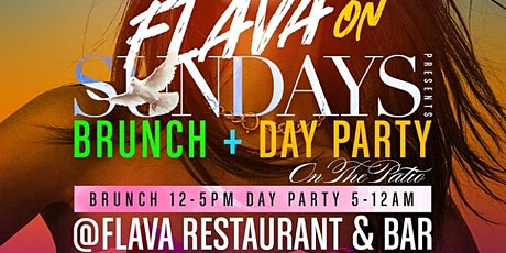 FLAVA ON SUNDAYS PRESENTS BRUNCH + DAY PARTY tickets