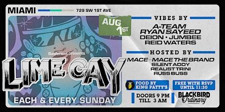 LIME CAY - Each & Every Sunday @ Blackbird Ordinary (FREE w/ RSVP) tickets