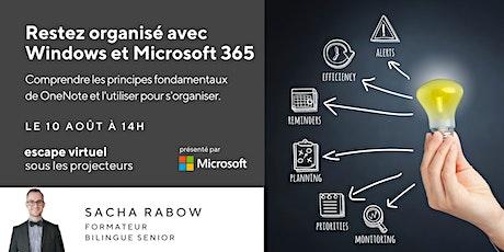 Restez organisé avec Windows et Microsoft 365 billets