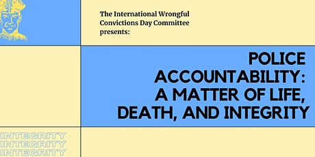Police Accountability: A Matter of Life, Death, and Integrity tickets