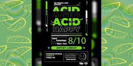 NU TEKNO & FAF Present Northern Ducks Taco Tuesday Acid Happy tickets