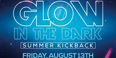 Glow In The Dark Summer Kickback tickets