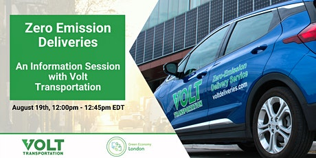 Zero Emission Deliveries - An Info Session with Volt Transportation tickets
