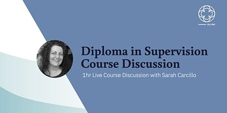 Diploma in Supervision Course Discussion tickets