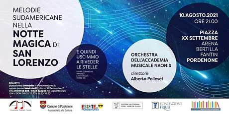 Omaggio di musiche sudamericane nella notte magica di San Lorenzo biglietti