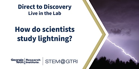 Direct to Discovery Live in the Lab - How do scientists study lightning? tickets