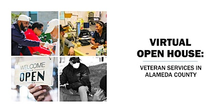 Virtual Open House: Veteran Services in Alameda County tickets