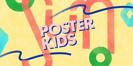 Poster Kids: Push Pin and Play (In-Person) tickets