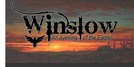WINSLOW - An Evening of the Eagles tickets
