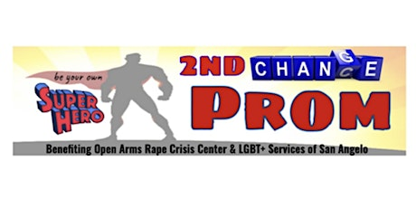 2nd Chance Prom:  Be Your Own Super Hero tickets