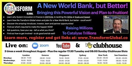 A New World Bank, but Better... Bringing this Vision and Plan to Fruition! tickets