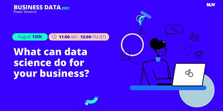 MJV Power Sessions:  What can data science do for your business? tickets