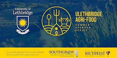 University of Lethbridge Agri-Food Summer Series October Talk tickets