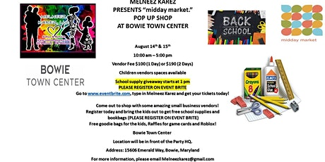 Melneez Karez  back to school giveaway @ Bowie Town Center tickets