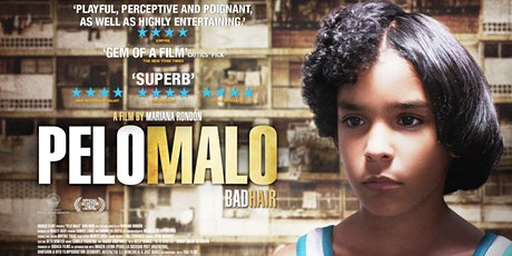 Film Screening: PELO MALO (Powerful Venezuelan Drama) English subtitles tickets