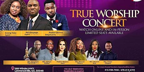 TRUE WORSHIP MUSIC CONCERT 2021 tickets