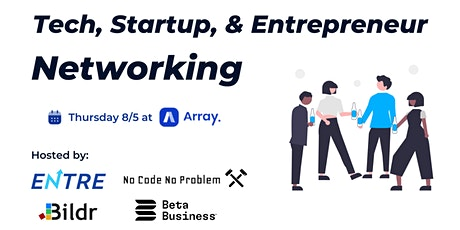 Tech, Startup, and Entrepreneur Networking tickets