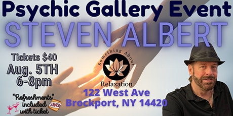 Steve Albert: Psychic Gallery Event -Something About Relaxing tickets
