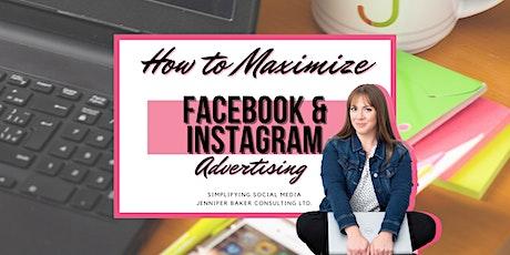 How to Maximize Facebook & Instagram Ads: Social Media Webinar tickets